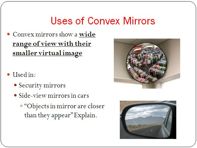 Reflection in curved mirrors optics lesson high school for Uses of mirror