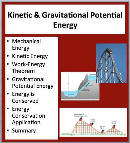 learning how to calculate gravitational potential energy and kinetic energy Gravitational potential energy is one type of potential energy and is equal to the product of the object's mass (m), the acceleration caused by gravity (g), and the object's height (h) as distance from the surface of the ground (the body).