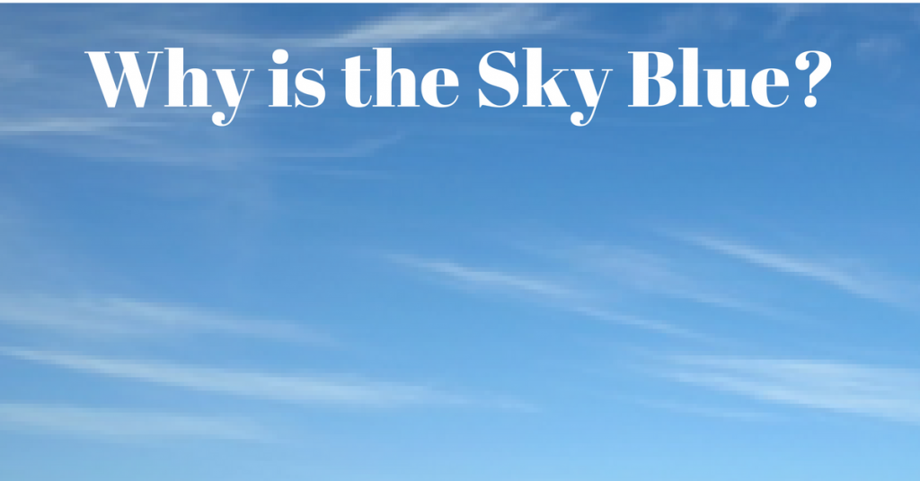 why-is-the-sky-blue