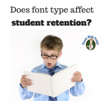 Does font type affect student retention?